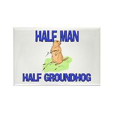 Half Man Half Groundhog Rectangle Magnet (10 pack)