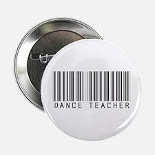 """Dance Teacher Barcode 2.25"""" Button"""