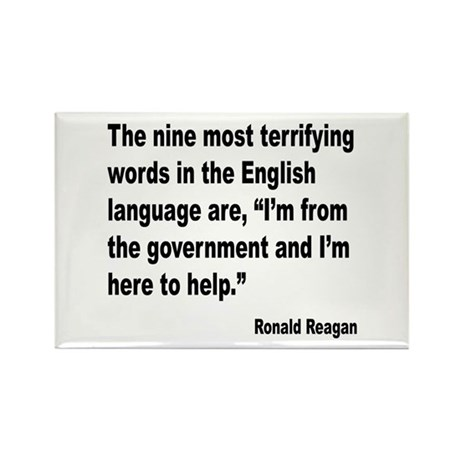 Reagan Terrifying Words Quote Rectangle Magnet (10