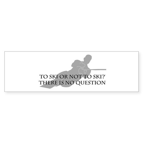 To Ski Or Not To Ski (Waterskiing) Sticker (Bumper