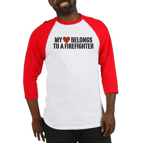 My Heart Belongs to a Firefighter Baseball Jersey