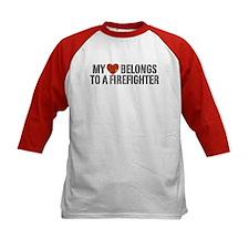 My Heart Belongs to a Firefighter Tee