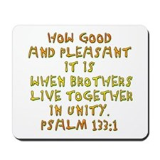 Psalm 133:1 Mousepad