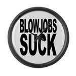 Blowjobs Suck Large Wall Clock