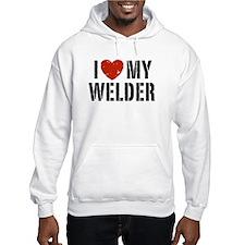 I Love My Welder Hoodie
