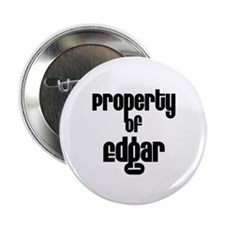 """Property of Edgar 2.25"""" Button (10 pack)"""