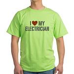 I Love My Electrician Green T-Shirt