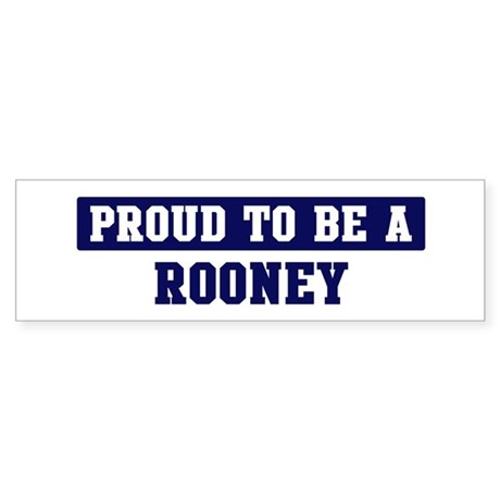 Proud to be Rooney Bumper Sticker