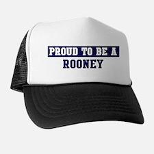 Proud to be Rooney Trucker Hat