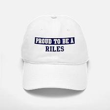 Proud to be Riles Baseball Baseball Cap