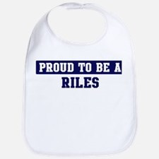 Proud to be Riles Bib
