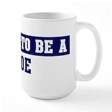 Proud to be Roe Mug