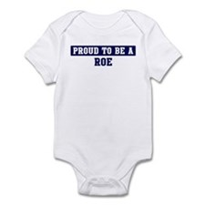 Proud to be Roe Infant Bodysuit