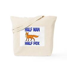 Half Man Half Fox Tote Bag