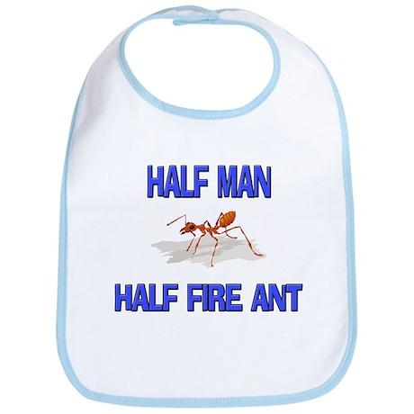 Half Man Half Fire Ant Bib