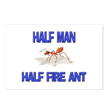 Half Man Half Fire Ant Postcards (Package of 8)