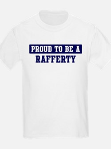 Proud to be Rafferty T-Shirt
