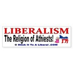Liberalism is the Religion of Athiests