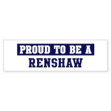 Proud to be Renshaw Bumper Bumper Sticker