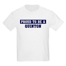 Proud to be Quinton T-Shirt