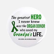 """Hero I Never Knew 1 (Grandpa) 3.5"""" Button"""