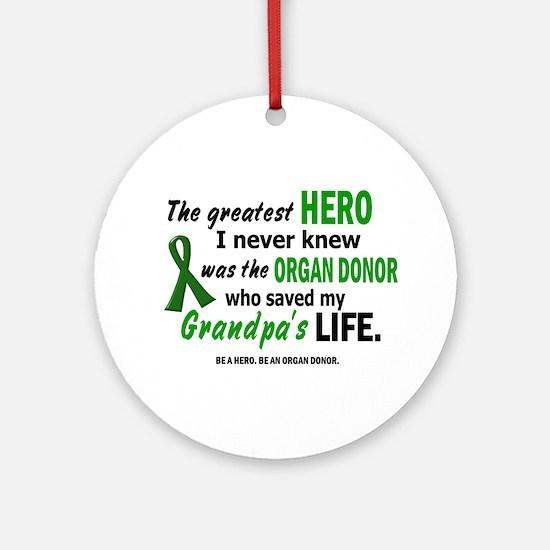 Hero I Never Knew 1 (Grandpa) Ornament (Round)