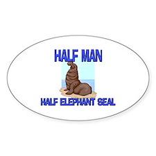 Half Man Half Elephant Seal Oval Decal