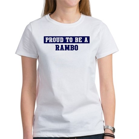 Proud to be Rambo Women's T-Shirt