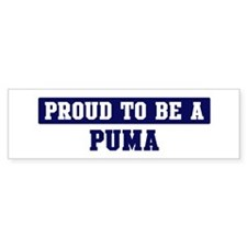 Proud to be Puma Bumper Bumper Sticker