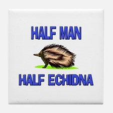 Half Man Half Echidna Tile Coaster