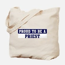 Proud to be Priest Tote Bag