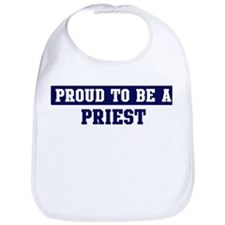 Proud to be Priest Bib