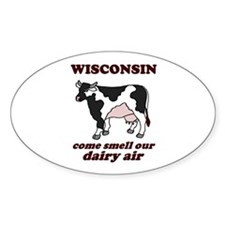 Wisconsin Smell Dairy Air Oval Sticker