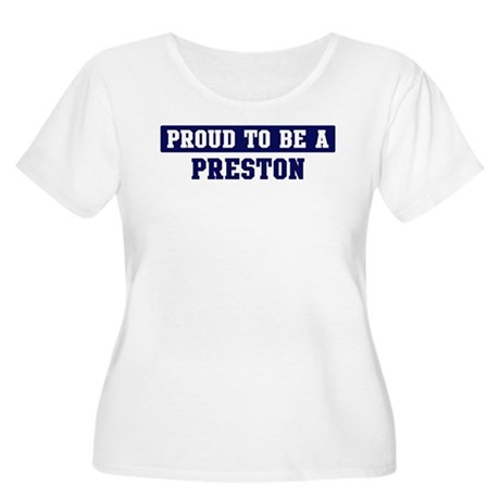 Proud to be Preston Women's Plus Size Scoop Neck T