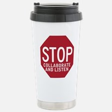 Stop Collaborate Listen Stainless Steel Travel Mug
