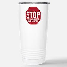 Stop Collaborate Listen Travel Mug
