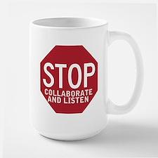 Stop Collaborate Listen Large Mug