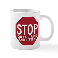 Stop Collaborate Listen Mug