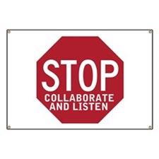 Stop Collaborate Listen Banner