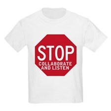 Stop Collaborate Listen T-Shirt