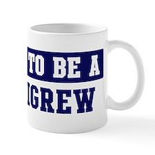 Proud to be Pettigrew Mug