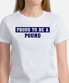 Proud to be Pound Women's T-Shirt