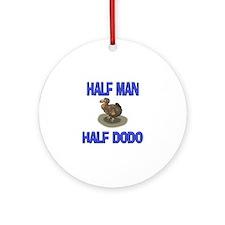 Half Man Half Dodo Ornament (Round)