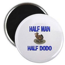 """Half Man Half Dodo 2.25"""" Magnet (10 pack)"""