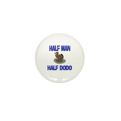 Half Man Half Dodo Mini Button (10 pack)