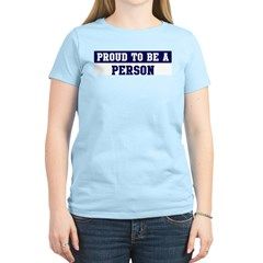 Proud to be Person T-Shirt