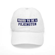 Proud to be Pilkington Baseball Cap