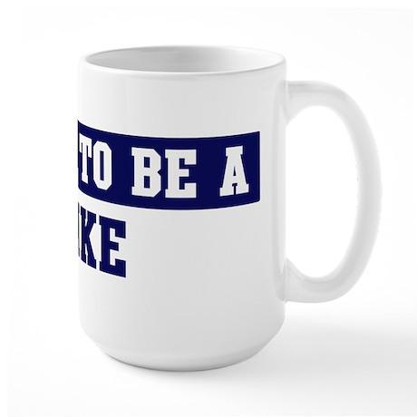 Proud to be Pike Large Mug