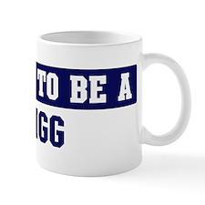 Proud to be Pigg Mug
