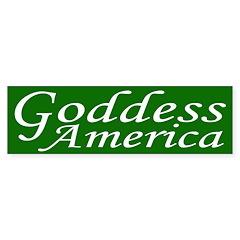 Goddess America (bumper sticker)